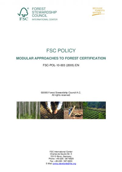 FSC-POL-10-003 (2005) FSC POLICY MODULAR APPROACHES TO FOREST CERTIFICATION