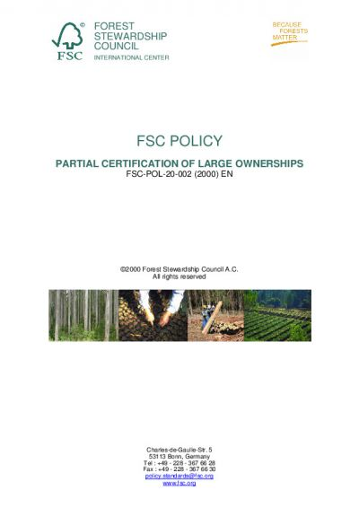 FSC-POL-20-002 (2000) PARTIAL CERTIFICATION OF LARGE OWNERSHIPS