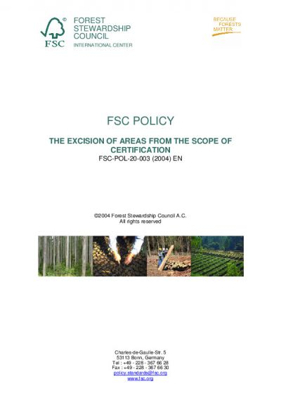 FSC-POL-20-003 (2004) THE EXCISION OF AREAS FROM THE SCOPE OF CERTIFICATION