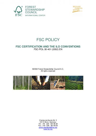 FSC-POL-30-401 (2002) FSC CERTIFICATION AND THE ILO CONVENTIONS