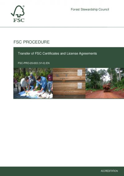 FSC-PRO-20-003 (V1-0) EN TRANSFER OF FSC CERTIFICATES AND LICENSE AGREEMENTS
