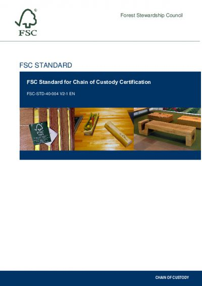 FSC-STD-40-004 (V2-1) EN FSC STANDARD FOR CHAIN OF CUSTODY CERTIFICATION