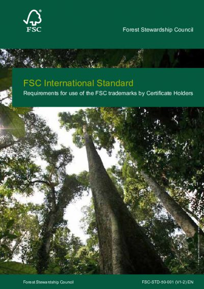 FSC-STD-50-001 (V1-2) EN REQUIREMENTS FOR USE OF THE FSC TRADEMARKS BY CERTIFICATE HOLDERS