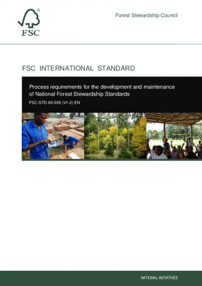 FSC-STD-60-006 (V1-2) Process Requirements for the Development and Maintenance of National Forest Stewardship Standards