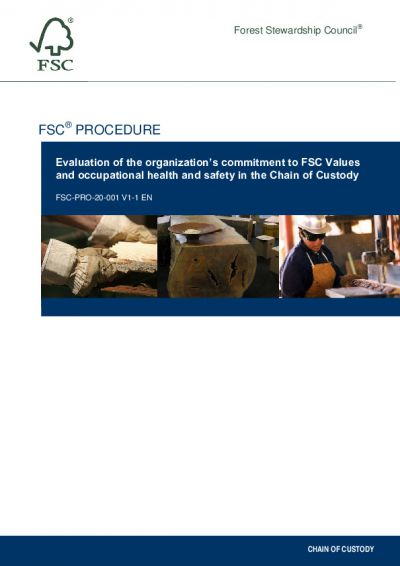 FSC-PRO-20-001 (V1-1) EN EVALUATION OF THE ORGANIZATION'S COMMITMENT TO FSC VALUES AND OCCUPATIONAL HEALTH AND SAFETY IN THE CHAIN OF CUSTODY
