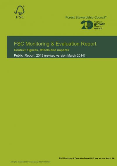 FSC monitoring and evaluation report 2013:context, figures, effects and impacts