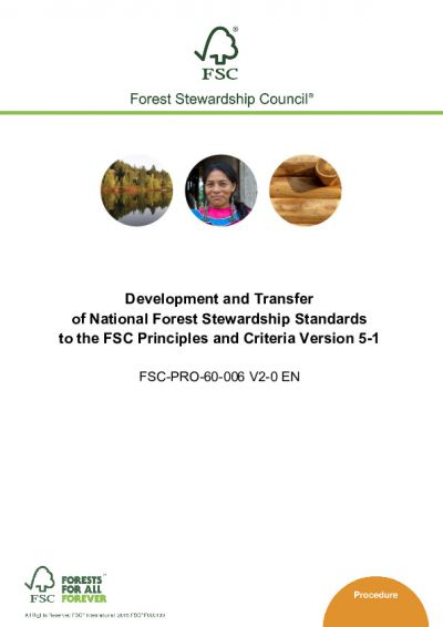 Development and Transfer of National Forest Stewardship Standards to the FSC Principles and Criteria Version 5-1 (FSC-PRO-60-006)