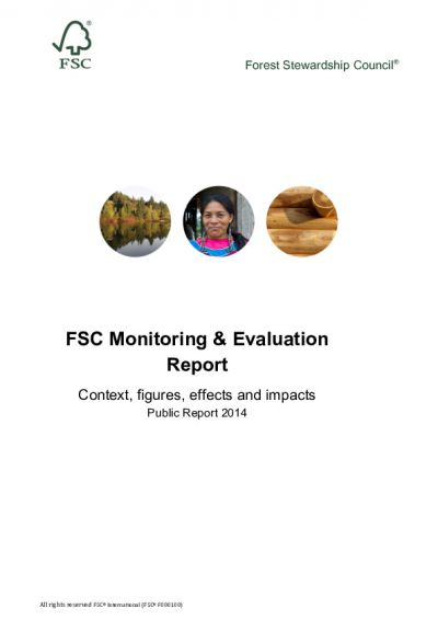 FSC monitoring and evaluation report 2014: Context, data, effects and impacts