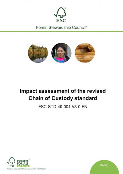 Impact Assessment of revised FSC-STD-40-004 standard June 2016