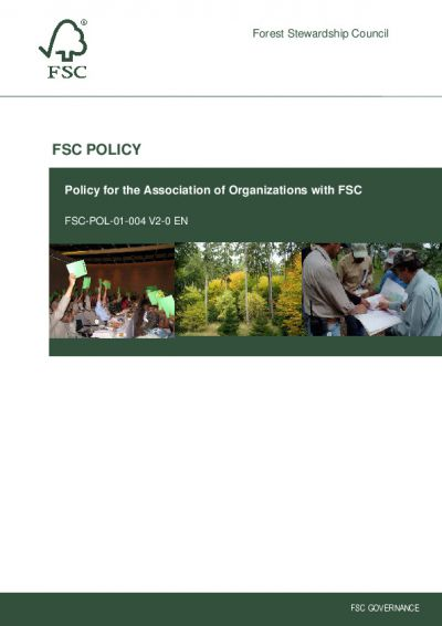 Policy for the Association of Organizations with FSC (FSC-POL-01-004 V2-0 EN)