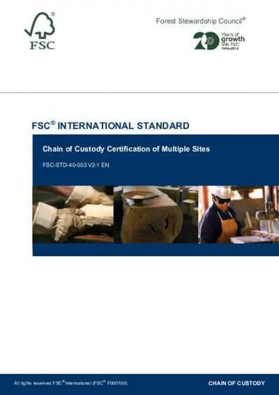 FSC-STD-40-003 (V2-1) EN CHAIN OF CUSTODY CERTIFICATION OF MULTIPLE SITES