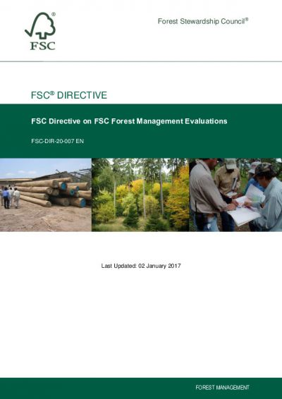 FSC-DIR-20-007 FSC DIRECTIVE ON FSC FOREST MANAGEMENT EVALUATIONS