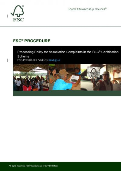FSC-PRO-01-009 (V3-0) EN Processing Policy for Association Complaints in the FSC<sup>®</sup> Certification Scheme Tracking Changes