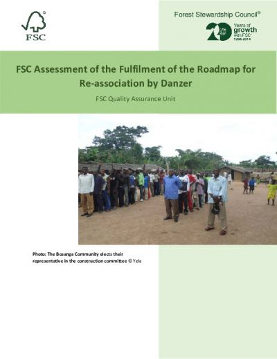 FSC Assessment of the Fulfilment of the Roadmap for Re-association by Danzer