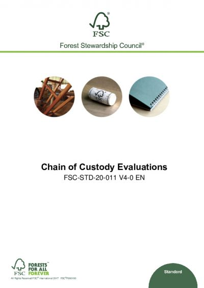 FSC-STD-20-011 (V4-0) EN CHAIN OF CUSTODY EVALUATIONS