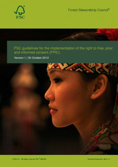 FSC-GUI-30-003 (V1-0) FSC guidelines for the implementation of the right to free, prior and informed consent (FPIC)
