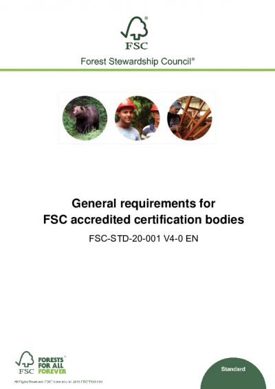 FSC-STD-20-001 (V4-0) EN GENERAL REQUIREMENTS FOR FSC ACCREDITED CERTIFICATION BODIES