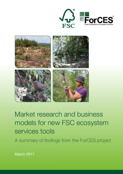 Market research and business models for new FSC ecosystem services tools – A summary of findings from the ForCES Project