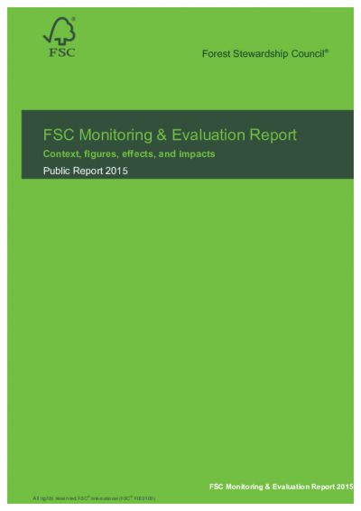 FSC monitoring and evaluation report 2015: Context, data, effects and impacts