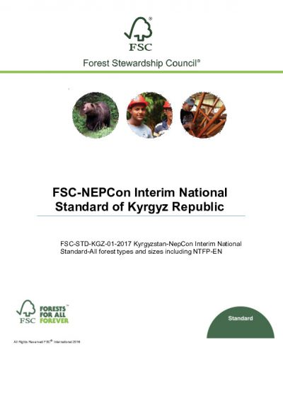 FSC-STD-KGZ-01-2017 Kyrgyzstan-NepCon Interim National Standard-All forest types and sizes including NTFP EN