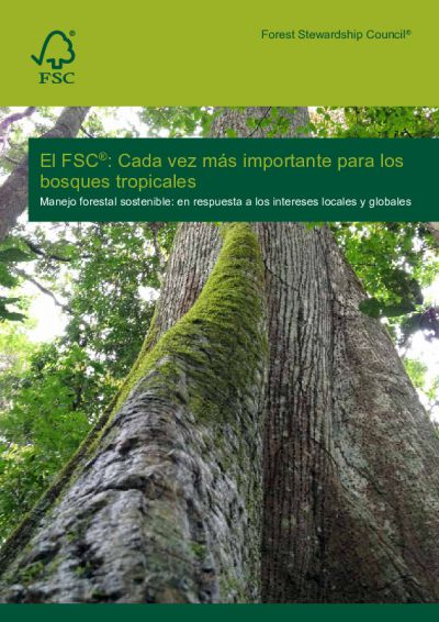 FSC increasingly relevant for tropical forests 2014 SPA