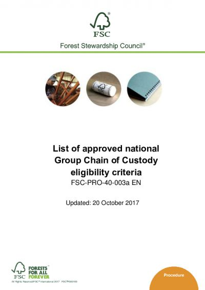 FSC-PRO-40-003a EN LIST OF APPROVED NATIONAL GROUP CHAIN OF CUSTODY ELIGIBILITY CRITERIA