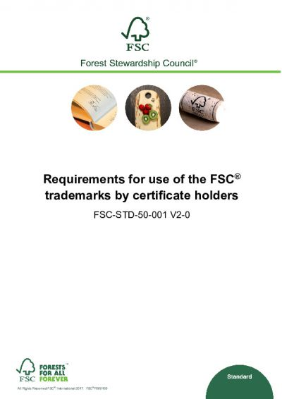 FSC-STD-50-001 V2-0 EN REQUIREMENTS FOR USE OF THE FSC TRADEMARKS BY CERTIFICATE HOLDERS