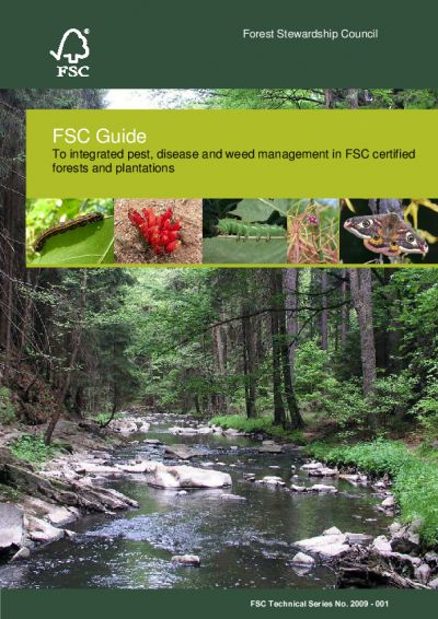 FSC Guide To integrated pest, disease and weed management in FSC certified forests and plantations