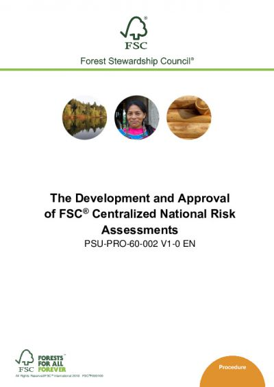 The Development and Approval of FSC Centralized National Risk Assessments
