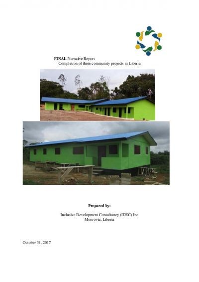 IDEC Final Report: Completion of three community projects in Liberia