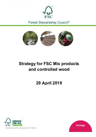 Strategy for FSC Mix products and controlled wood