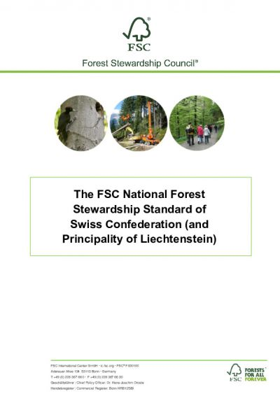 The FSC National Forest Steward-ship Standard of Swiss Confederation (and Principality of Liechtenstein)