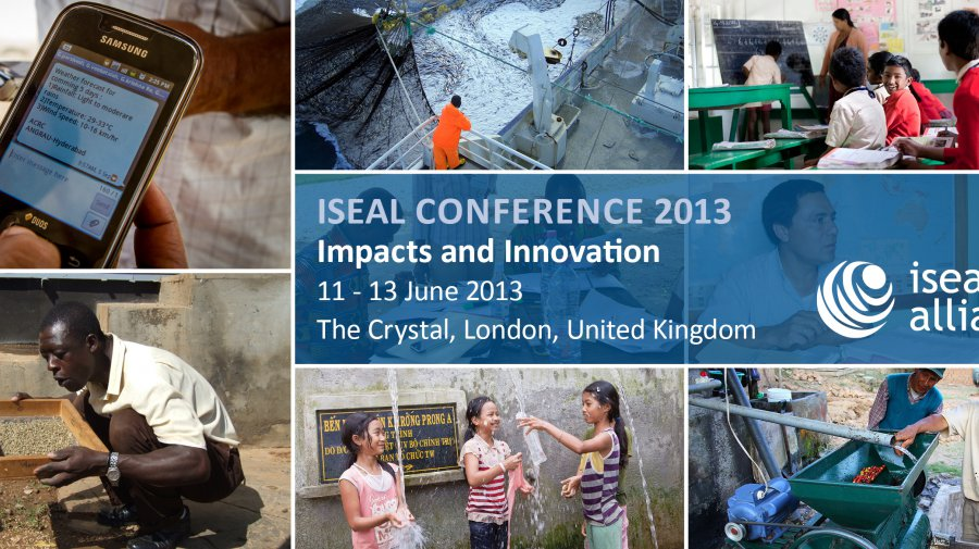 Impacts and Innovation: ISEAL's 2013 Annual Conference