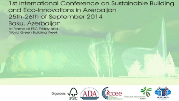 First International Conference on Sustainable Building and Eco-Innovations in Azerbaijan: Save the date!